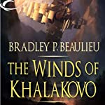 The Winds of Khalakovo: The Lays of Anuskaya, Book 1 | Bradley P. Beaulieu