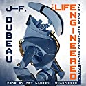 The Life Engineered Audiobook by J-F. Dubeau Narrated by Amy Landon