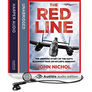 The Red Line: The Gripping Story of the RAF's Bloodiest Raid on Hitler's Germany (Unabridged)