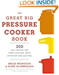 The Great Big Pressure Cooker Book: 5...