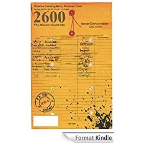 2600 Magazine: The Hacker Quarterly - Spring 2012 (English Edition)