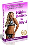 Bikini Bodies: The Ultimate Guide to...
