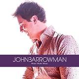 Music Music Music ~ John Barrowman