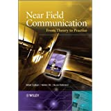 Near Field Communication: From Theory to Practiceby Vedat Coskun
