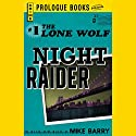 Night Raider Audiobook by Mike Barry Narrated by Adam Epstein