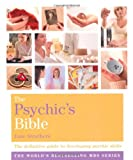 img - for Godsfield Psychic's Bible: The Definitive Guide to Developing Your Psychic Skills (Godsfield Bible Series) book / textbook / text book