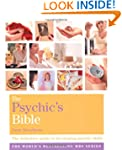 The Psychic's Bible: The Definitive G...