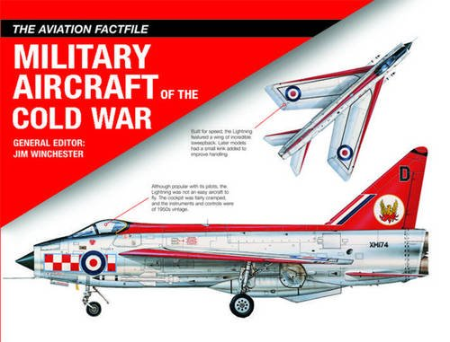 Military Aircraft of the Cold War (The Aviation Factfile)