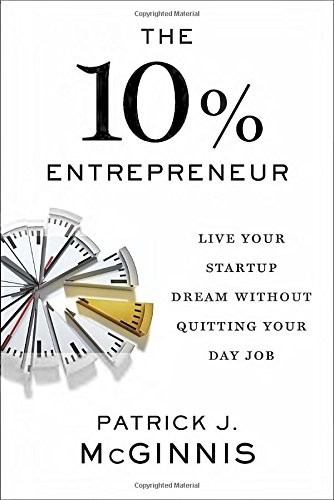The-10-Entrepreneur-Live-Your-Startup-Dream-Without-Quitting-Your-Day-Job