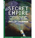 img - for Secret Empire: Eisenhower, the CIA, and the Hidden Story of America's Space Espionage (CD-Audio) - Common book / textbook / text book