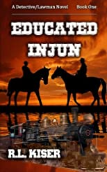 Educated Injun (Volume 1)