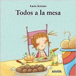Amazon.com: Todos a la mesa / Everyone at the table (Spanish Edition
