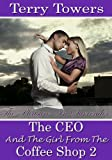 The CEO And The Girl From The Coffee Shop 2: The Pleasure In Surrender