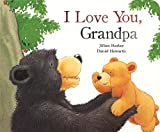 img - for I Love you Grandpa (Picture Board Books) book / textbook / text book