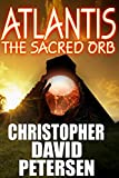 Atlantis: The Sacred Orb (Altantis: Vol 5)