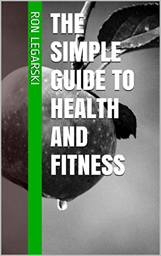 The Simple Guide to Health and Fitness