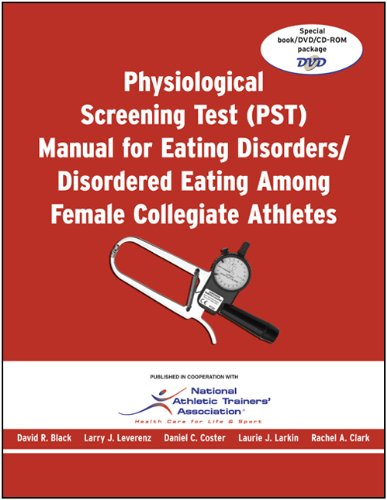 Physiological Screening Test (PST) Manual for Eating Disorders / Disordered Eating Among Female Collegiate Athletes