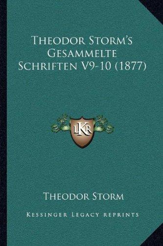 Theodor Storm's Gesammelte Schriften V9-10 (1877)