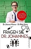 Fragen Sie Dr. Johannes: Ihr Weg zur besten Medizin