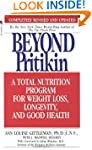 Beyond Pritikin: A Total Nutrition Pr...
