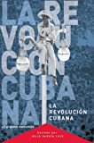 img - for La Revolucion Cubana: 45 grandes momentos (Ocean Sur) (Spanish Edition) book / textbook / text book