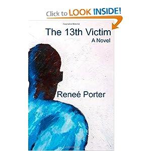 The 13th Victim Renee Porter