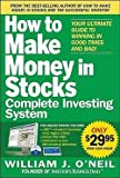 img - for William J. O'Neil: How to Make Money in Stocks Complete Investing System : Your Ultimate Guide to Winning in Good Times and Bad! [With DVD] (Paperback); 2010 Edition book / textbook / text book