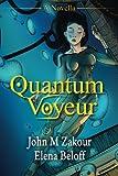 img - for Quantum Voyeur: A Novella book / textbook / text book