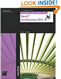 The Aubin Academy Master Series: Revit Architecture 2011