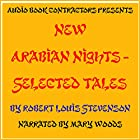 New Arabian Nights - Selected Tales Hörbuch von Robert Louis Stevenson Gesprochen von: Mary Woods