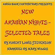 New Arabian Nights - Selected Tales | Livre audio Auteur(s) : Robert Louis Stevenson Narrateur(s) : Mary Woods