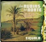 Songtexte von Las Rubias del Norte - Ziguala