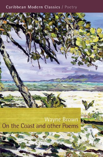 On the Coast and Other Poems (Caribbean Modern Classics)