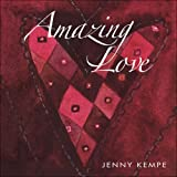 Amazing Love: 1 (Gift Book)by Jenny Kempe