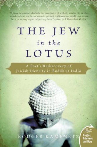 The Jew in the Lotus: A Poet's Rediscovery of Jewish Identity in Buddhist India (Plus) PDF