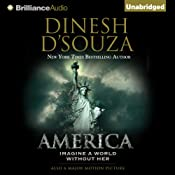 America: Imagine a World Without Her | [Dinesh D'Souza]
