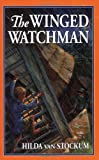 The Winged Watchman (Living History Library)
