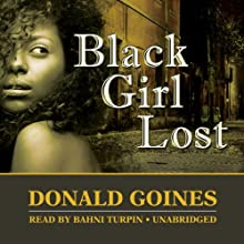Black Girl Lost Audiobook by Donald Goines Narrated by Bahni Turpin