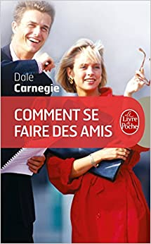 comment se faire des amis le livre de poche carnegie 9782253009108 books. Black Bedroom Furniture Sets. Home Design Ideas