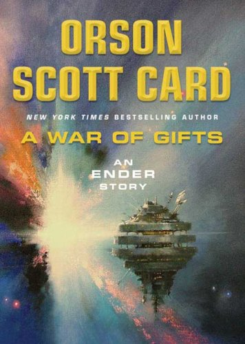 A War of Gifts: An Ender Story (Ender)