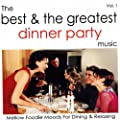 The Best & The Greatest Dinner Party Music - Vol.1