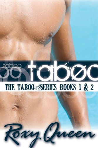 Roxy Queen - Taboo Series Book 1 & 2 Bundle