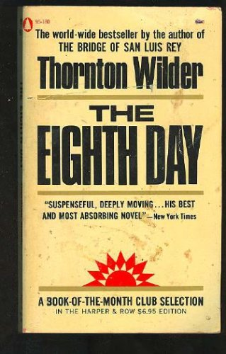 The Eighth Day, Thornton Wilder