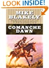Comanche Dawn: A Novel