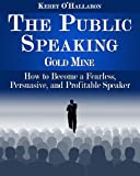 The Public Speaking Gold Mine