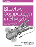 Effective Computation in Physics Front Cover