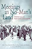 img - for Meetings in No Man's Land book / textbook / text book