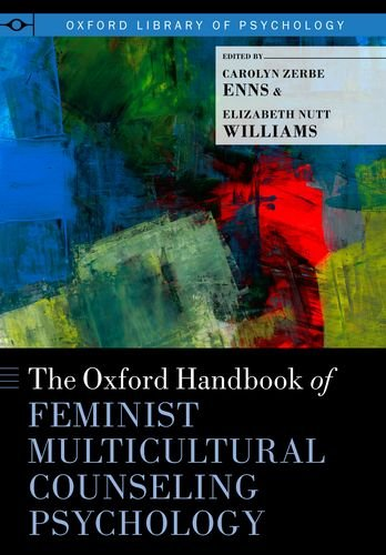 The Oxford Handbook of Feminist Multicultural Counseling Psychology (Oxford Library of Psychology)From Brand: Oxford University Press, U