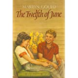 The Twelfth of June ~ Marilyn Gould