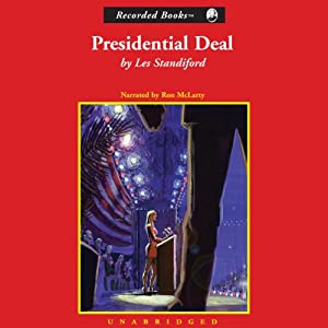 Presidential Deal | [Les Standiford]